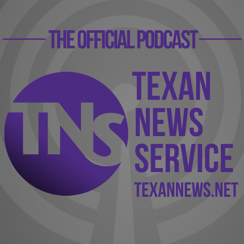 Texan News Service Podcast