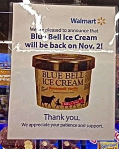 Walmart in Stephenville advertises the return of Blue Bell to its shelves. (Photo by Shala Watson)